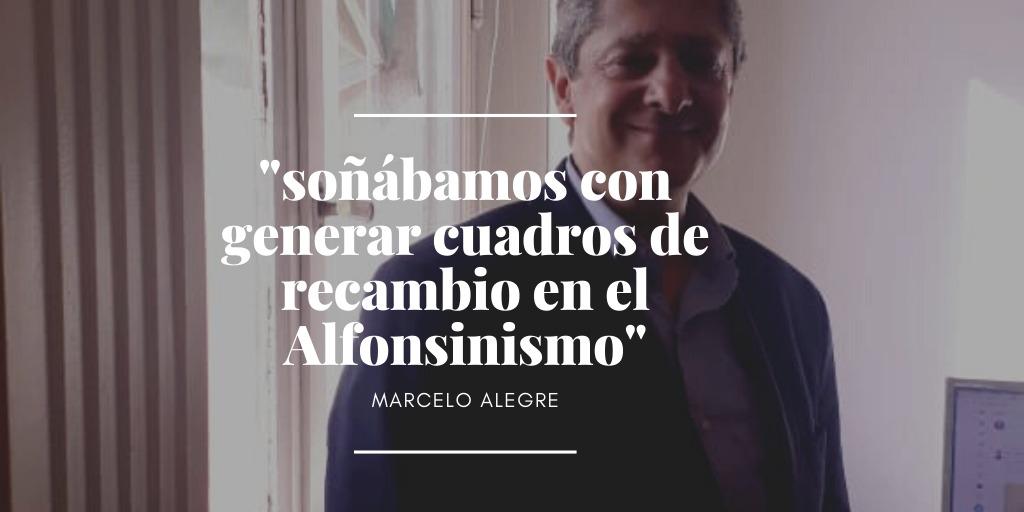 Marcelo Alegre, el primero que intentó un recambio generacional en la política